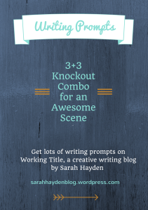 Writing Prompts on Working Title, a writing blog by Sarah Hayden 2